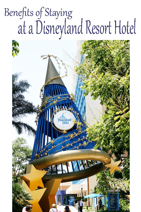 Benefits of Staying at Disneyland Resort Hotel