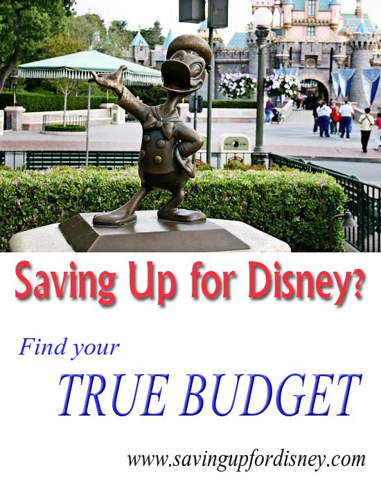 Are you saving up for Disney? Find your true budget. www.savingupfordisney.com