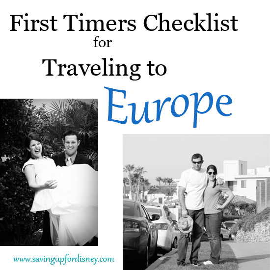 First Timers Checklist for Traveling to Europe {Saving up for Disney}