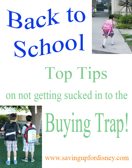 Tops Tips for Avoiding the Back to School Buying Trap! {Saving up for Disney}