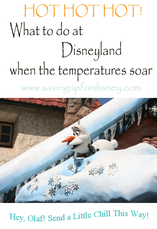 What to do when it's HOT at Disneyland!