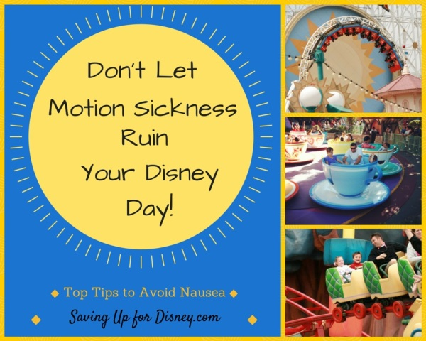 Don't Let Motion Sickness Ruin Your Disney Day! - Top Tips for Avoiding Nausea